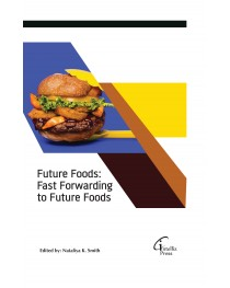 Future Foods:Fast Forwarding to Future Foods