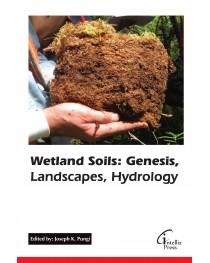 Wetland Soils: Genesis, Landscapes, Hydrology