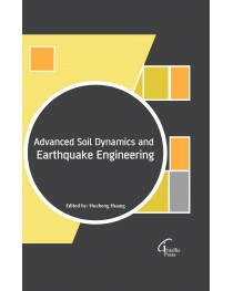 Advanced Soil Dynamics and Earthquake Engineering