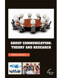 Group Communication: Theory and Research