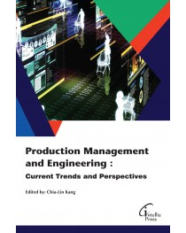 Production Management and Engineering : Current Trends and Perspectives