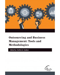 Outsourcing and Business Management: Tools and Methodologies