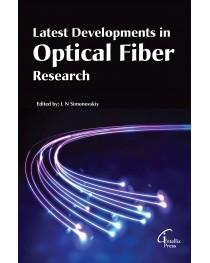 Latest Developments  in Optical Fiber Research