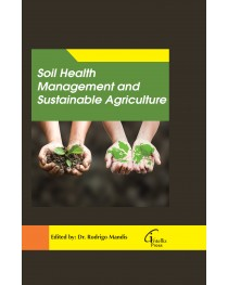 Soil Health Management and Sustainable Agriculture
