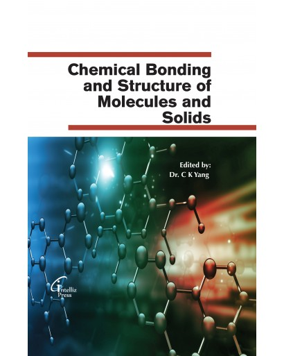 Chemical Bonding and Structure of Molecules and Solids