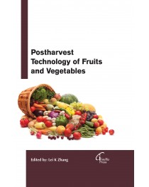 Postharvest Technology of Fruits and Vegetables