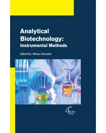 Analytical Biotechnology: Instrumental Methods