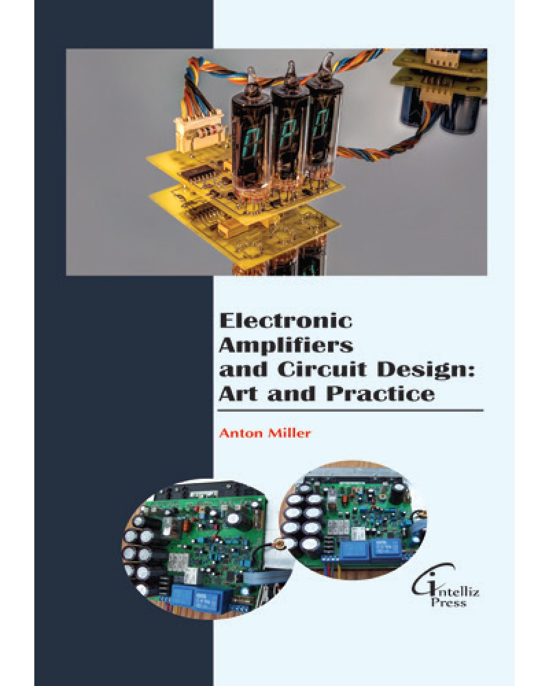 Electronic Amplifiers And Circuit Design Art Practice Basic Of