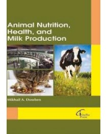 Animal Nutrition, Health, and Milk Production