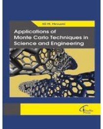 Applications of Monte Carlo Techniques in Science and Engineering