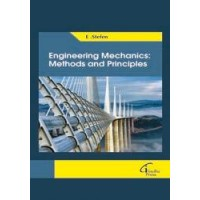 Engineering Mechanics: Methods and Principles