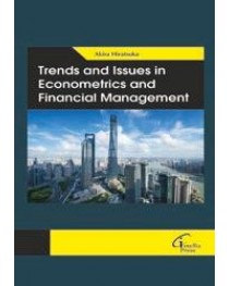 Trends and Issues in Econometrics and financial Management