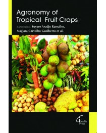 AGRONOMY OF TROPICAL FRUIT CROPS