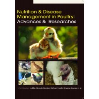 NUTRITION & DISEASE MANAGEMENT IN POULTRY: ADVANCES & RESEARCHES