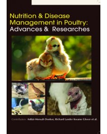NUTRITION & DISEASE MANAGEMENT IN POULTRY: ADVANCES & RESEARCHES