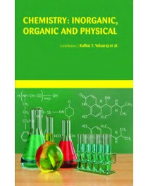 CHEMISTRY: INORGANIC, ORGANIC AND PHYSICAL