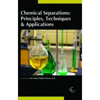 CHEMICAL SEPARATIONS: PRINCIPLES, TECHNIQUES & APPLICATIONS