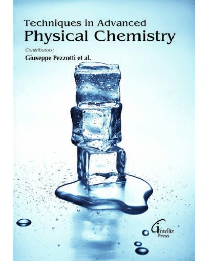 TECHNIQUES IN ADVANCED PHYSICAL CHEMISTRY