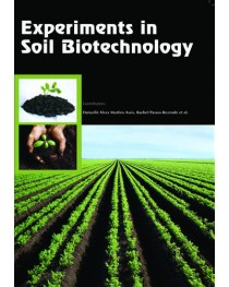 EXPERIMENTS IN SOIL BIOTECHNOLOGY