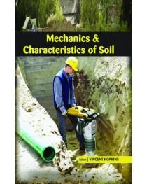 MECHANICS & CHARACTERISTICS OF SOIL