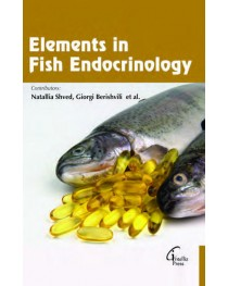ELEMENTS IN FISH ENDOCRINOLOGY