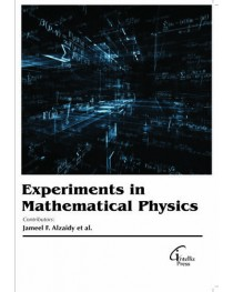 EXPERIMENTS IN MATHEMATICAL PHYSICS